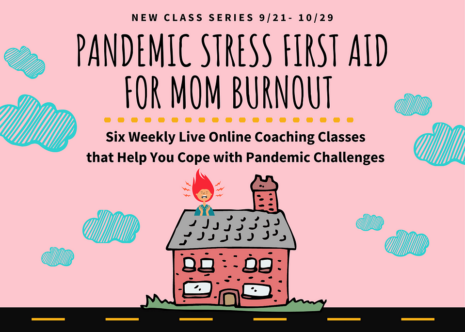 Pandemic Stress Live Online Coaching Course For Mom Burnout by Dr. Ivy Ge