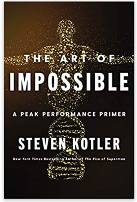The Art of Impossible - Steven Kotler