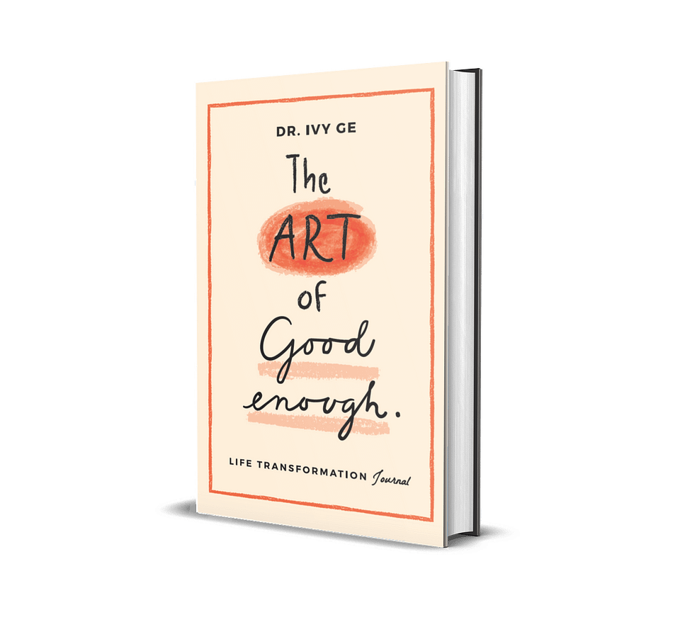 The Art of Good Enough: Life Transformation Journal front cover